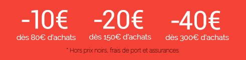 SOLDES : -10€ dès 80€, -20€ dès 150€ et -40€ dès 300€ (prix bleus et rouges) jusqu'au 27/01 inclus ! Code : CQY5JH5B