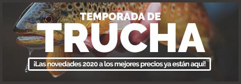 Temporada de Trucha ¡Las novedades 2020 a los mejores precios ya están aquí! ---------------------- Cañas, Carretes, Señuelos, Vadeo Este es el momento de renovar o completar tu equipo. ---------------------- Aprovecha