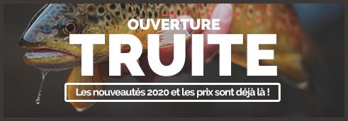 Ouverture Truite Les nouveautés 2020 et les prix sont déjà là ! ---------------------- Cannes, Moulinets, Leurres, Wading C'est le moment de renouveler ou de compléter votre panoplie. ---------------------- J'en profite