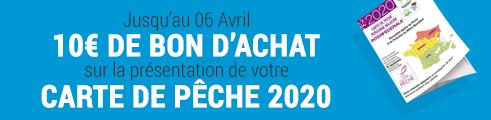 Bénéficiez d'un bon d'achat de 10€ sur présentation de votre carte de pêche 2020